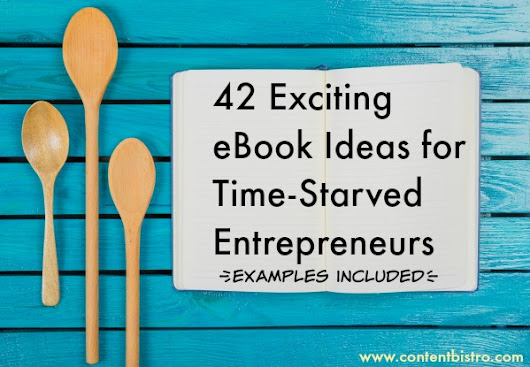 42 Easy and Effortless eBook Ideas for Any Niche or Industry