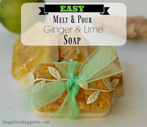Easy Melt & Pour Ginger and Lime Soap | Happy Deal - Happy Day!