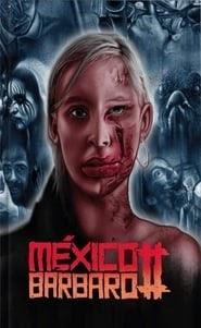 México Bárbaro II online videa néz online teljes alcim magyar előzetes dvd 2017