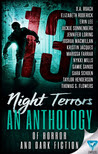 13 Night Terrors: An Anthology of Horror and Dark Fiction