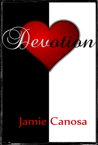 Devotion (Heart and Soul, #2)