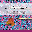 Hook to Heal!: 100 Crochet Exercises For Health, Growth, Connection, Inspiration and Honoring Your Inner Artist - Kindle edition by Kathryn Vercillo. Crafts, Hobbies & Home Kindle eBooks @ Amazon.com.