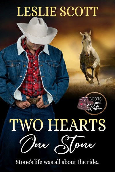 Book Cover for Western romance Two Hearts, One Stone from the Boots and Babies Series by Leslie Scott.