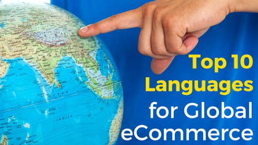 Top 10 Languages for Global eCommerce (Besides English)
