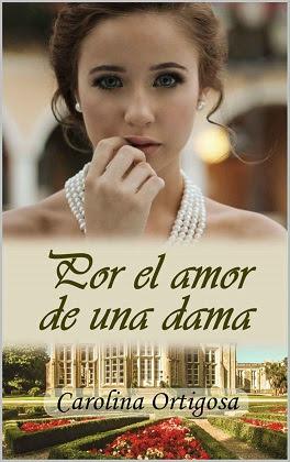 http://librosonlineparaleer.com/wp-content/uploads/2016/04/Por-el-amor-de-una-dama-Carolina-Ortigosa.jpg