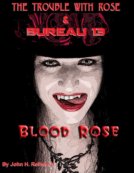 Bureau 13: Blood Rose