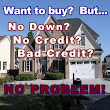 No Down Loans Buy Homes with absolutely no money down regardless of your credit or income-- No Credit Check Required