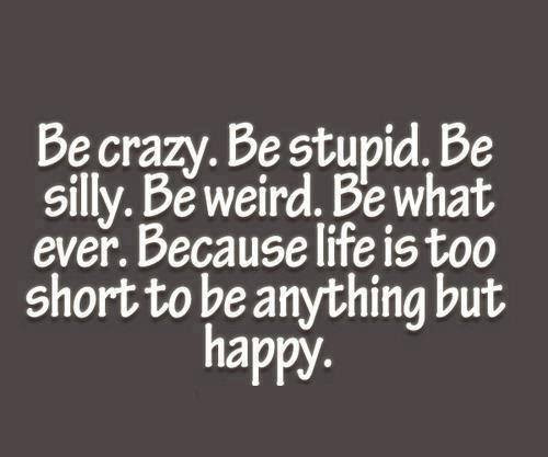 Quotes About Craziness 112 Quotes