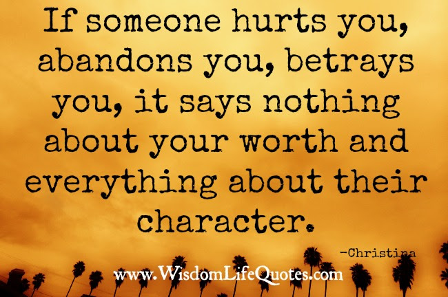 If Someone Hurts You Wisdom Life Quotes