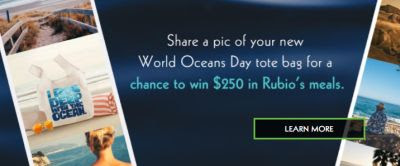 Rubio's Coastal Grill Free World Oceans Day Tote Bag in Stores with a Printable Coupon on June 8, 2017