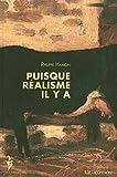 Puisque réalisme il y a par Philippe Hamon