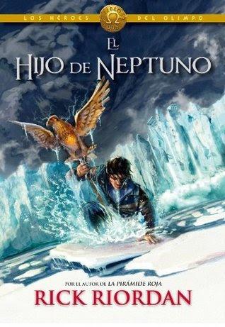 El Hijo de Neptuno (Héroes del Olimpo, #2)