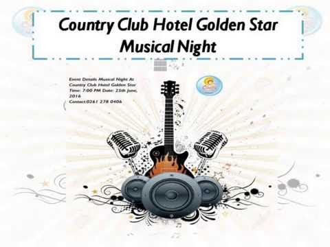 Country Club Hotel Golden Star – Musical Night