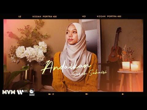 Lagu | Sarah Suhairi - Andaikan (OST Hatimu Sedingin Salju)