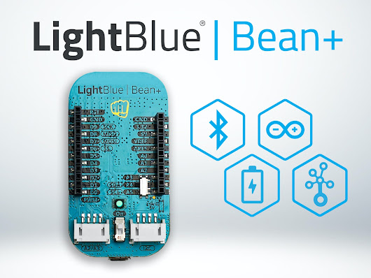 A Bluetooth Arduino for the mobile age: LightBlue Bean+