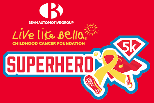 Live Like Bella® Superhero 5K Run/Walk | Live Like Bella Inc