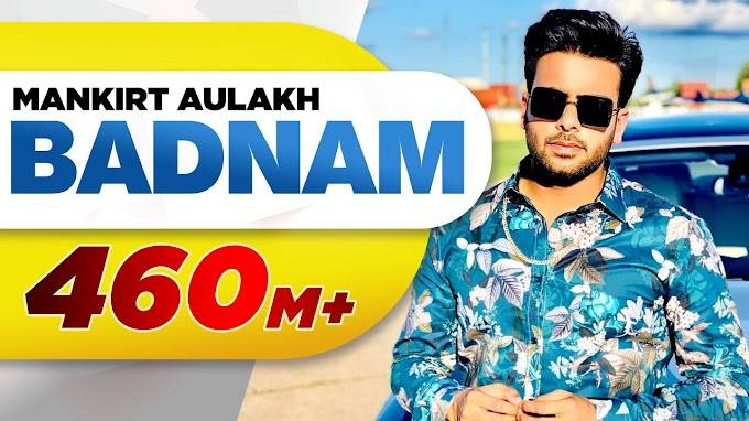 Badnam - Mankirt Aulakh Lyrics