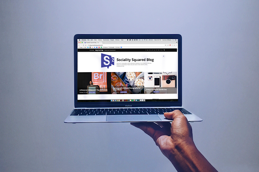 How Blogging Benefits a Brand - Sociality Squared Blog