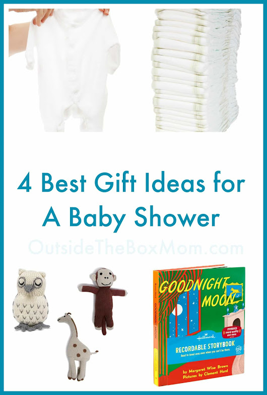4-Step Solution: The Best Gift Ideas for A Baby Shower - Outside the Box Mom | Working Mom Blog