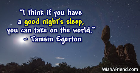 I Think If You Have A Good Night Quote