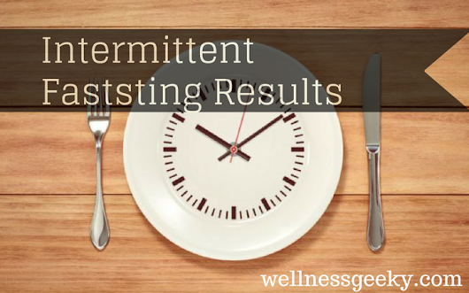 Intermittent Fasting Results: Before & After (June 2018)