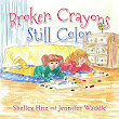 Broken Crayons Still Color (Hope-Filled Stories for Kids Book 1) - Kindle edition by Shelley Hitz, Jennifer Waddle. Children Kindle eBooks @ Amazon.com.
