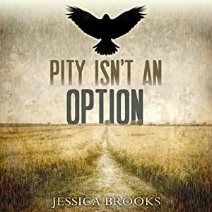 Pity Isn't an Option: Cozenage, Book 1 | [Jessica L. Brooks]