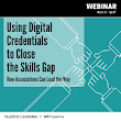 Learning Tech Experts To Discuss How Digital Credentials Close Skills Gap