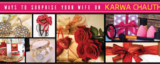5 Ways to Surprise Your Wife on Karwa Chauth