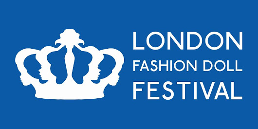 London Fashion Doll Festival takes place this Saturday! Are you ready?