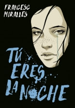 megustaleer - Tú eres la noche - Francesc Miralles