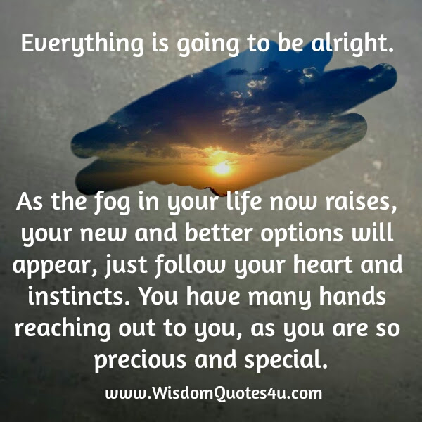 Everything Is Going To Be Okay Quote