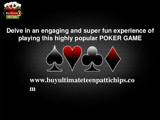 Buy Teen Patti Chips Online and get ready to outrun others!