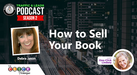How to Sell Your Book The Great Lady Debra Jason