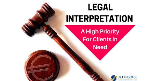 Legal Interpretation, a High Priority for Clients in Need - blog-english.jrlanguage.com