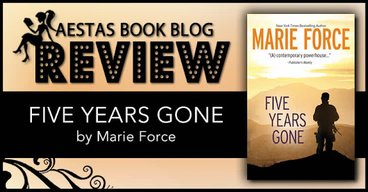 Book Review — Five Years Gone by Marie Force | Aestas Book Blog