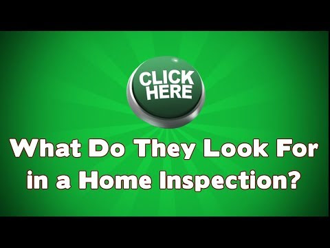 What Do They Look For In Home Inspection?