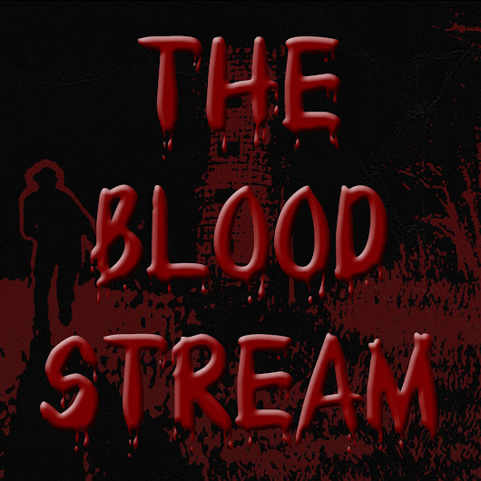 The Blood Stream - Episode 00007 - RWD