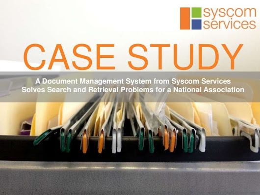 Case Study: A Document Management System Solves Search and Retrieval …