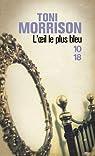 L\'oeil le plus bleu par Toni Morrison