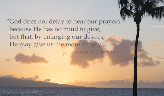 God does not delay to hear our prayers…