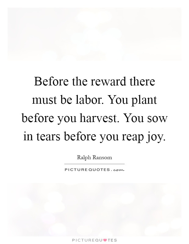 100 Epic Best Reaping The Fruits Of Your Labor Quotes Mesgulsinyali