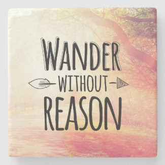 Wander Without Reason Stone Coaster
