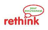 Re-think your environment