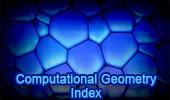 Mathematics: Computational Geometry Index