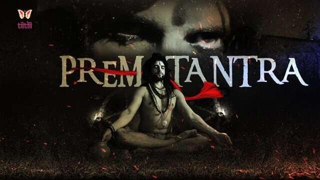 Prem Tantra (2021) - TiitLii App WebSeries Season 1 (EP 1 Added)