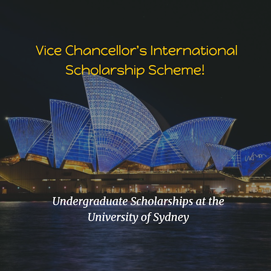 University of Sydney – Vice Chancellor's International Scholarship Scheme