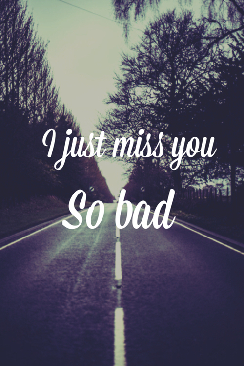 I Miss You So Bad Pictures Photos And Images For Facebook Tumblr
