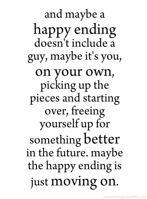 Quotes About Moving On Moving On Quotes