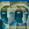 Social Cognition in Schizophrenia